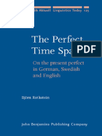 Bjorn Rothstein-The Perfect Time Span_ on the Present Perfect in German, Swedish and English (Linguistik Aktuell Linguistics Today) (2008)