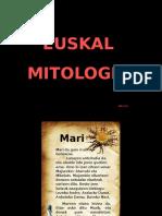 Euskalmitologia 110222082529 Phpapp02 (1)