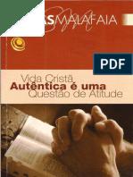 Vida Cristã Autêntica é Uma Questão de Atitude