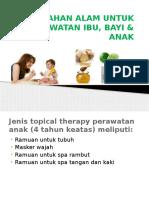 Bahan Alam Untuk Perawatan Bayi & Anak
