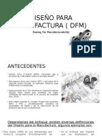 Diseño Para Manufactura ( Dfm)
