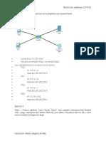 Realizar Los Siguientes Ejercicios en El Programa Cisco Packet Tracer