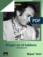 Tal - Magia en El Tablero - Volumen 2