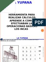 yupana-110614172900-phpapp01.ppt