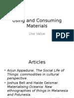 Using and Consuming Materials