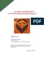Sguardo Di Dioniso e Enthousiasmòs Dionisiaco