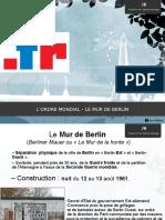 L´ordre mondial – Le Mur de Berlin