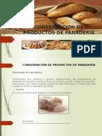 Conservación de Productos de Panadería Ppt