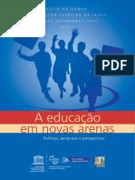 A Educacao Em Novas Arenas (2014)