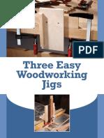 Three Easy Woodworking Jigs