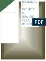 Tecnología Artificial Al Servicio de La Medicina