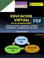 Educación Virtual en La Presencialidad