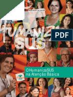 09_0275_FINAL O HumanizaSUS na Atenção Básica.pdf