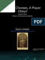 A Man Chooses, A Player Obeys
