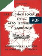 Flores, Pedro - Las Luchas Sociales en El Alto Llobregat y Cardoner (Contribución a La Historia de Manresa y Comarca) [Edición Del Autor, 1982]