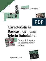 Chrístian a Schwarz Las 8 Caracteristicas Básicas de Una Iglesia Saludable 2