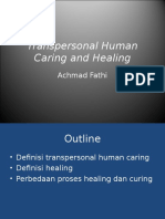 Transpersonal Human Caring and Healing