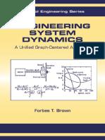 (Control engineering (Marcel Dekker Inc.) 8) Brown, Forbes T-Engineering system dynamics _ a unified graph-centered approach-Marcel Dekker (2001).pdf