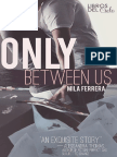 Only Between Us