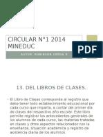 Circular N°1 2014 Mineduc13 y14