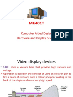 ME401T CAD Hardware and Dsiplay Devices - 2