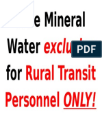 Free Mineral Water Exclusive for Rural Transit Personnel ONLY