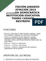 Capacitación Jurados de Votación 2015 Jornada Democrática Institución