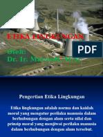 Kuliah 1 - Etika Lingkungan
