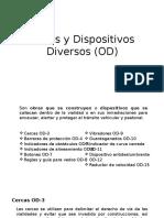 Obras y Dispositivos Diversos (OD)