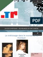 Succès Du Métissage – Des Mélanges Qui Font Chanter