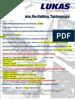Questionaire Re-Railing Technology