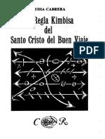 La Regla Kimbisa Del Santo Cristo Del Buen Viaje Lydia Cabrera 89 Pag