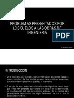 PROBLEMAS PRESENTADOS EN LOS SUELOS DE LAS OBRAS DE INGENIERIA