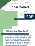 Consumo, Turismo, Aldeia Global e Blocos[1]