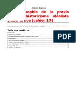 Cahier 10 - La Philosophie de La Praxis Contre l'Historicisme Idéaliste