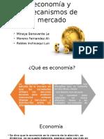 Fundamentos de Economia y Mecanismos Del Mercado