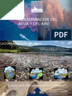 contaminacindelaguaydelaire-160809055846.pptx