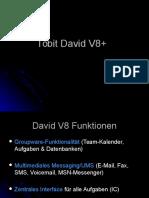 Tobit David V8 Einführung