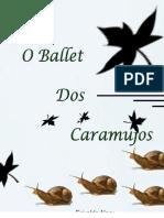 O Ballet Dos Caramujos