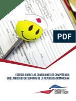 Estudio Sobre las Condiciones de Competencia en el Mercado de Seguros de la Republica Dominicana
