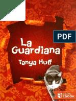 La Guardiana - Tanya Huff