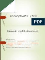 Conceptos PDH y SDH