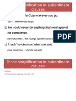 Tense Simplification in Subordinate Clauses