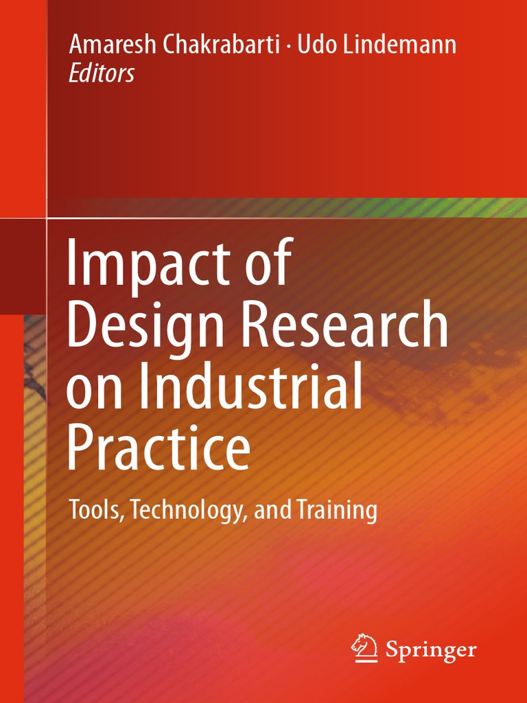 Amaresh Chakrabarti Udo Lindemann Eds Impact Of Design Research On C2014 Pacontrolcom Threephase Alternating Current Motors Industrial Practice Tools Technology And Training New Product Development