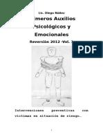 Libro Primeros Auxilios Psicològicos y Emocionales Reversiòn 2012 . Para Intervenciones Preventivas Con Vìctimas en Situaciòn de Riesgo. (1)