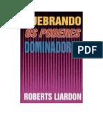 Quebrando Os Poderes Dominadores Roberts Liardon