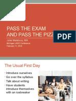 malsbury pass the exam pass the pizza