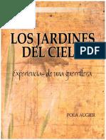 Augier, Pola - Los Jardines Del Cielo _ Experiencias de Una Guerrillera