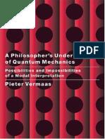 A Philosopher's Understanding of Quantum Mechanics [Vermaas]