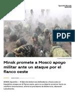 Minsk Prоmete a Moscú Apoyo Militar Ante Un Ataque Por El Flanco Oeste